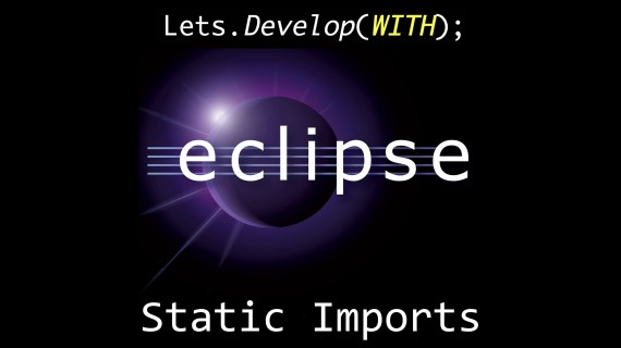 Eclipse – Automatic Static Imports