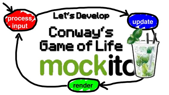 [LD] Conway's Game of Life #17 – Game Loop – Mockito | Let's Develop
