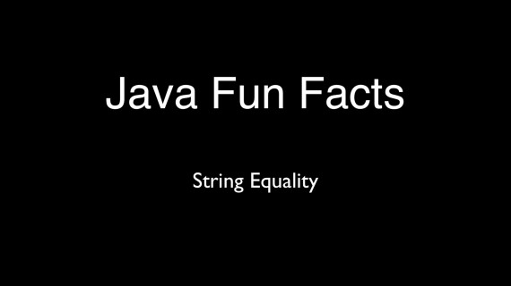[LD] Java – Fun Facts – String Equality | Let's Developer With