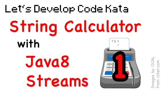 [LD] String Calculator Kata 01 – IntStream (Java 8) | Let's Develop