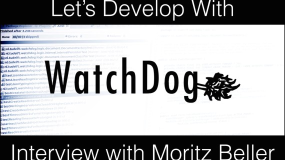 [LD] WatchDog – Interview with Moritz Beller | Let's Develop With