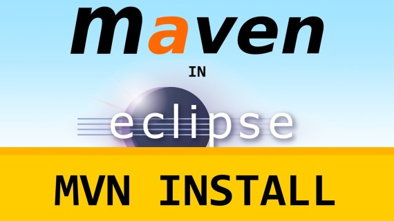 Maven in Eclipse (m2e) – MVN Install