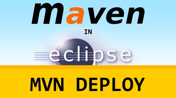 [LD] Maven in Eclipse #09 – Deployment | Let's Develop With