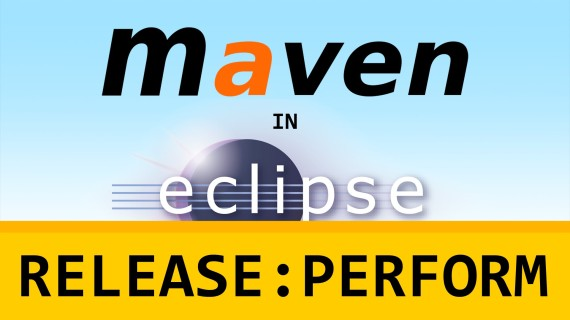 Maven in Eclipse #11 – Release Perform