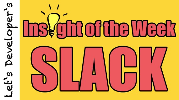 Insight of the Week #07 – Use Your Slack Wisely