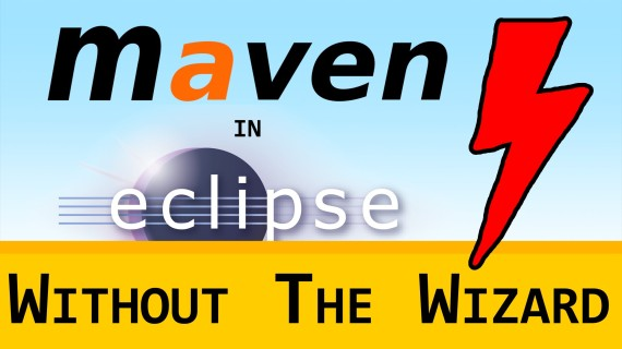 Maven in Eclipse #01a – Setup w/o Wizard