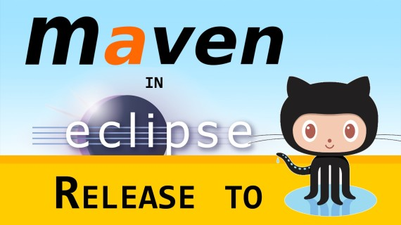 Maven in Eclipse #15 – Release to GitHub