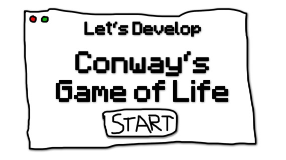 Conway's Game of Life #21 – Thinking UI